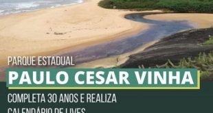 Lives em comemoração aos 30 anos do Parque Paulo Cesar Vinha abordam preservação da biodiversidade no ES
